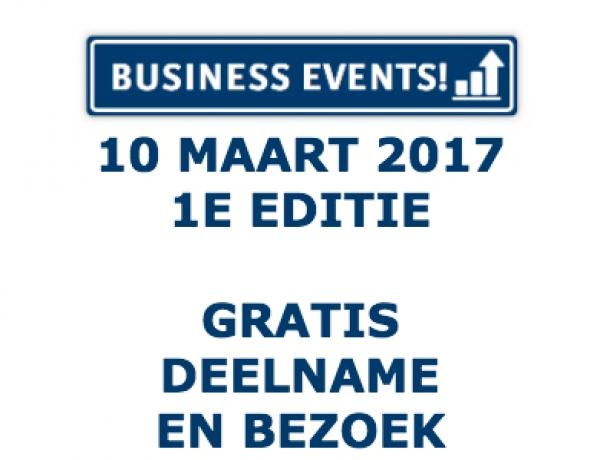 10 maart 2017    1e editie Business Events 12:00 – 18:30 uur [gratis deelname]