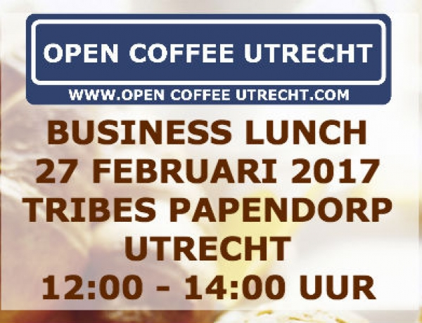 27 februari 2017 |  Business Lunch 12:00 – 14:00 uur [gratis deelname Business Event 10 maart]